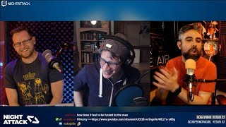 Night Attack #208: Somewhere Between Confusion and Rage *EMOTIONAL* (w/ Mikey Neumann)