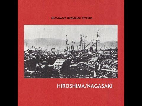 Microwave Radiation Victims - Hiroshima/Nagasaki [Full Album] (2017)