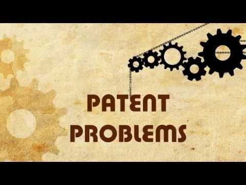 Patent Problems | Plain facts