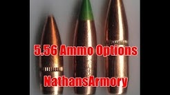 5.56x45 Ammo Choices