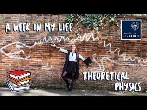 A Week in my Life | Theoretical Physics at the University of Oxford