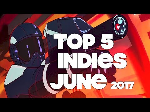 Top 5 Best Looking Indie Games of June 2017
