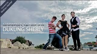 Sherly Madyana, Fajar Syahid & Ahmed Habsy - Ngereng Sadhejeh Dukung Sherly 1