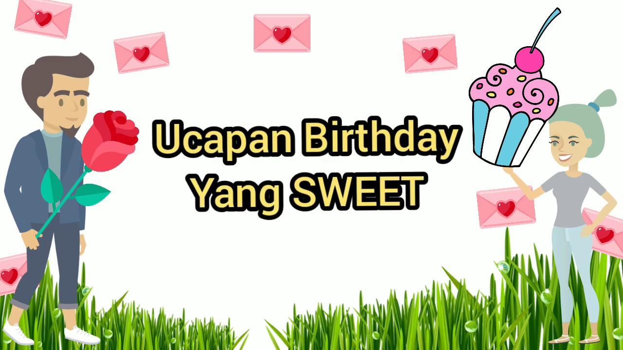 Ucapan Birthday Paling Sweet