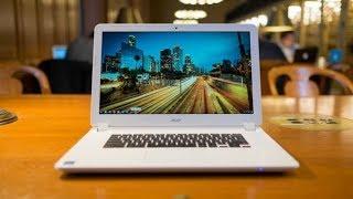 Acer Chromebook 15 review: Chrome OS comes to the big screen