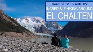 Incredible Hiking Around El Chalten, Argentina