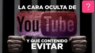 La cara oculta de YouTube y qué contenido evitar