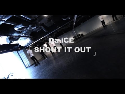 Da-iCE(ダイス) - SHOUT IT OUT -Da-iCE Official Dance Practice-