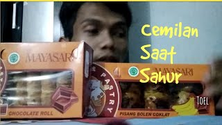 Review Cemilan Saat Sahur