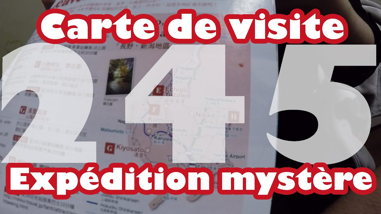 Carte De Visite Et Expedition Mystere Vlog Japon 245