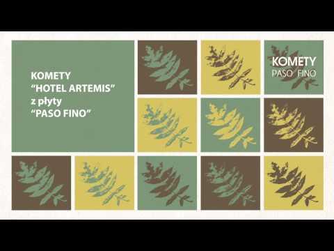 Komety - Hotel Artemis [AUDIO]
