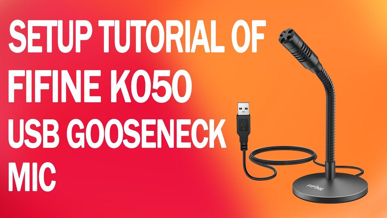Tutorial on FIFINE K050 Gooseneck USB Microphone