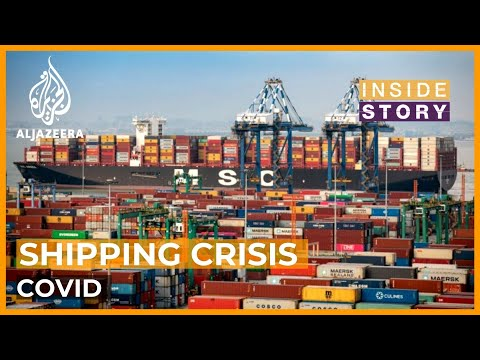 Could a shipping crisis derail post-pandemic economic recovery? | Inside Story