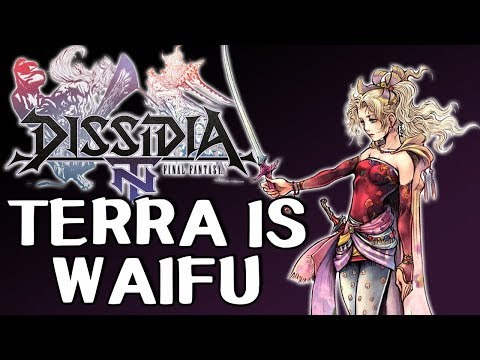TERRA TOO THICC!!! Final Fantasy Dissidia NT Terra Gameplay