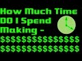 How Much Time Do I Spend Making Money? - Make Money with Your Smartphone