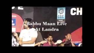 """Babbu Maan Best Live """"Shaunk Hathyara Da Landran"""""""