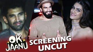 OK JAANU Screening | Full HD Video | Ranveer Singh, Kriti Sanon, Aditya, Shraddha Kapoor