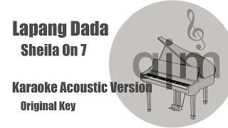 Gambar cover Lapang Dada Sheila On 7 Karaoke Acoustic Version Original Key