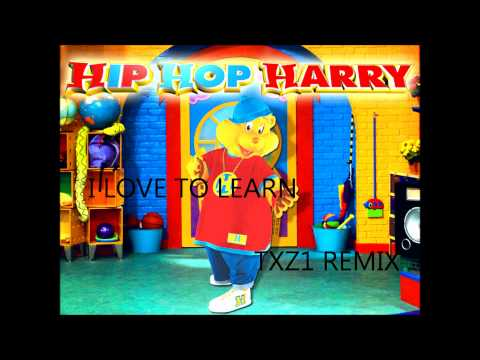 Hip Hop Harry's I Love To Learn (TXZ1's Remix)