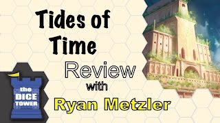 Tides of Time review - with Ryan Metzler
