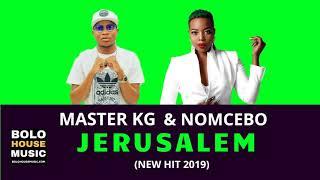 Master KG – Jerusalem Ft Nomcebo Original