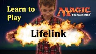 Learn Magic the Gathering Lifelink