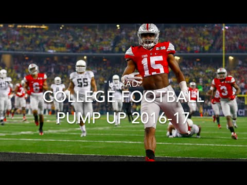 "College Football Pump Up 2016-17 ||""U MAD""