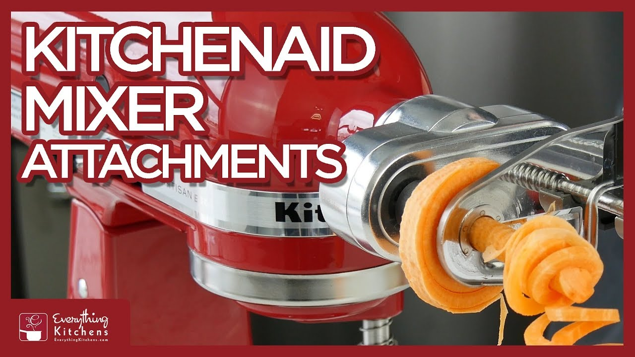 Every Kitchenaid Attachment Quick Overview Everything