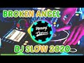 Dj Broken Angel X Angklung Remix  Dj Slow  Full Bass  Mp3 - Mp4 Download