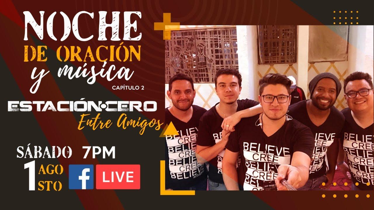 #Live Noche de Oración y Música | Entre Amigos
