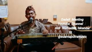 DADALI MANTING (COVER POP SUNDA)