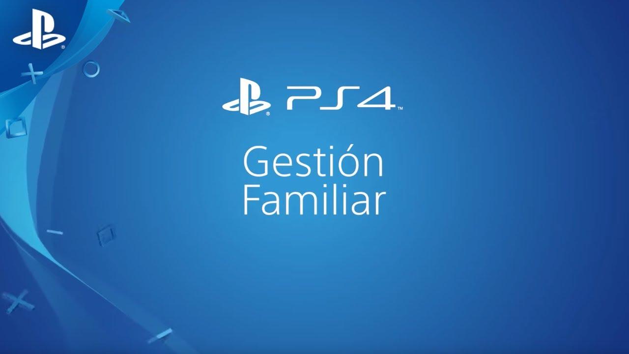 ¿Configurar el Gestor familiar en PS4? | PlayStation España