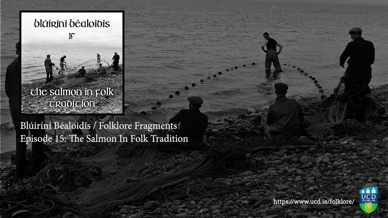 Folklore Fragments Podcast - Episode 15: The Salmon in Folk Tradition