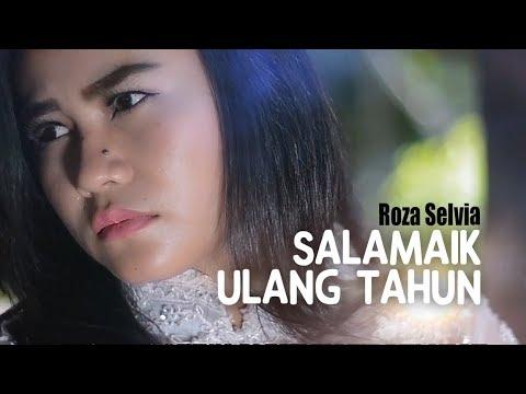 Roza Selvia - Salamaik Ulang Tahun (Pop Minang)