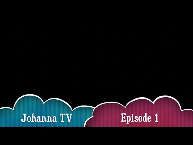 Johanna TV : Episode 1 with Bess