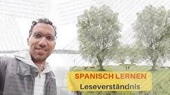 Spanisch lernen beim LESEN - A2-B1 Leseverständnis