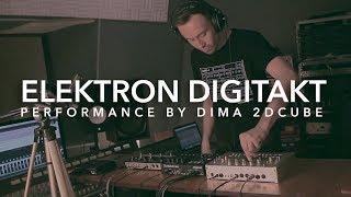 Elektron Digitakt - techno jam by Dima 2dCuBe
