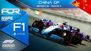 F1 2019 | AOR Hype Energy F1 League | PS4 | S18 | R3: Chinese GP