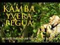 Kamba Yvera Pegua - Esteros del Iberá