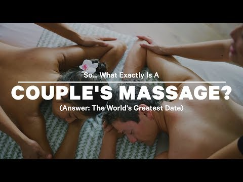 So... What Exactly Is A Couple's Massage?