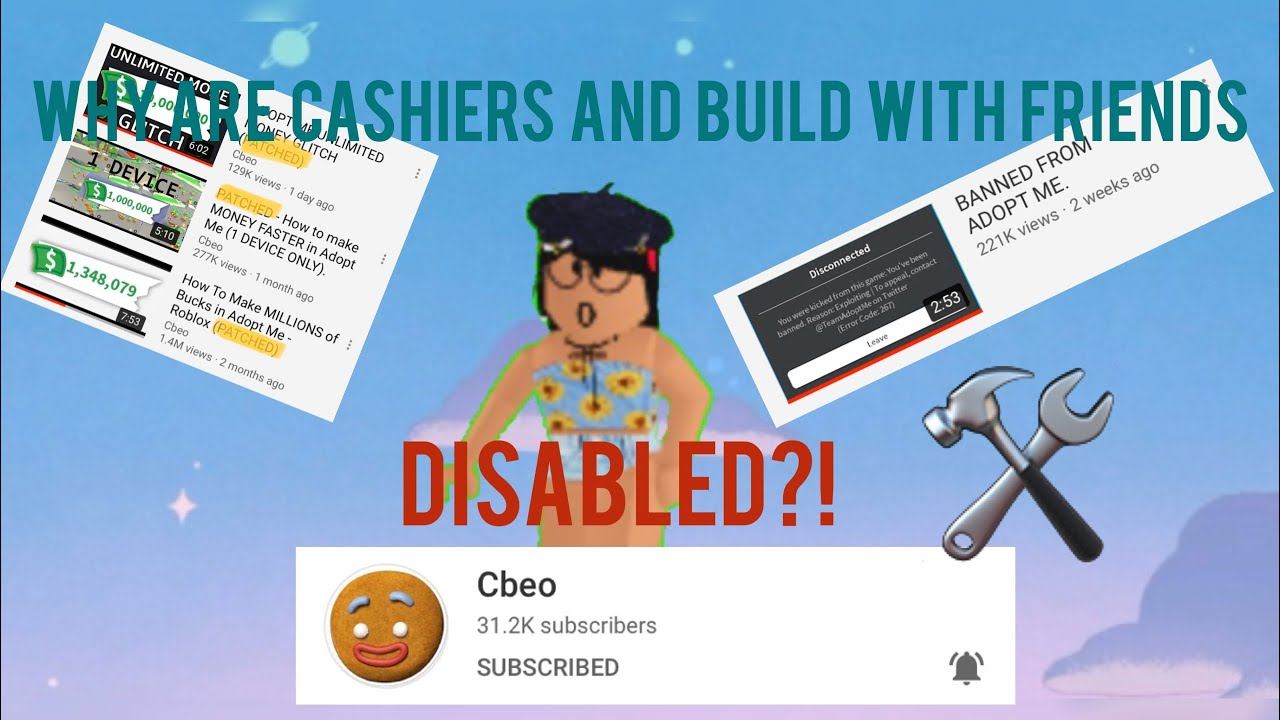 Why Are Adopt Me Cashiers And Build With Friends Disabled Youtube
