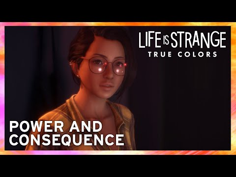Life is Strange: True Colors - Power and Consequence [ESRB]