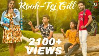 Download lagu Rooh 3.0  Tej Gill   Tere Bina Jeena Saza Hogaya ve Saanu   Best Cover Music Video  