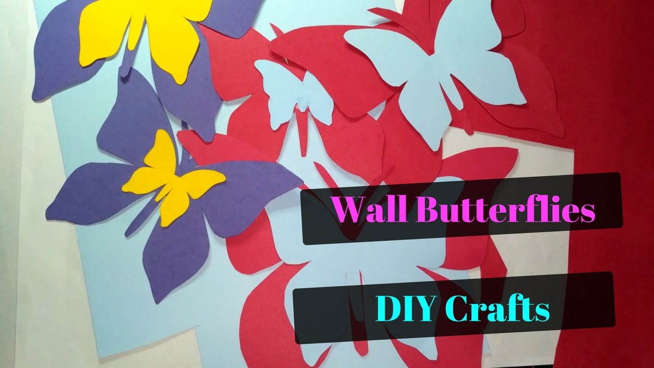 Perfect DIY Crafts Paper Butterfly Wall Decor For Home And Living Room   Very EASY  Method