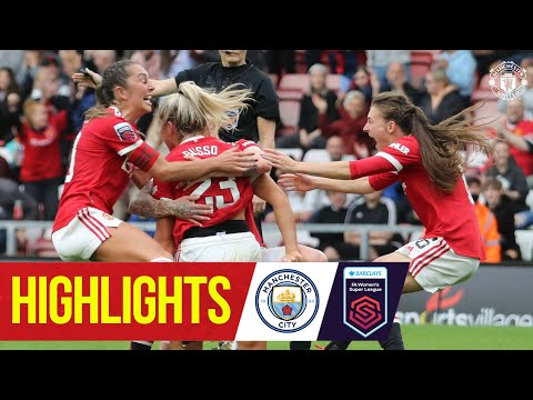 Women's highlights |  Manchester United 2-2 Manchester City |  FA Women's Super League