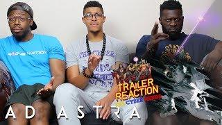 Ad Astra Trailer 2 Reaction