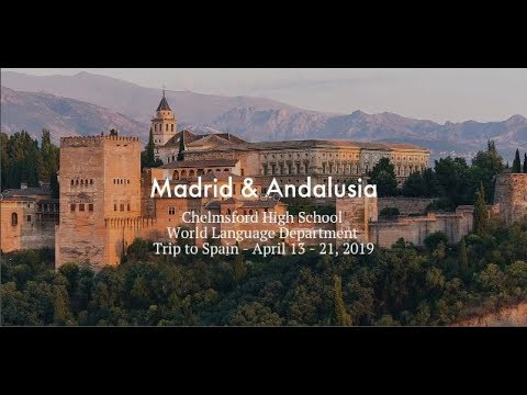 Trip to Spain (April 2019) -  Chelmsford High School