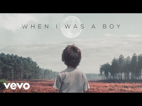 A Great Big World - When I Was a Boy