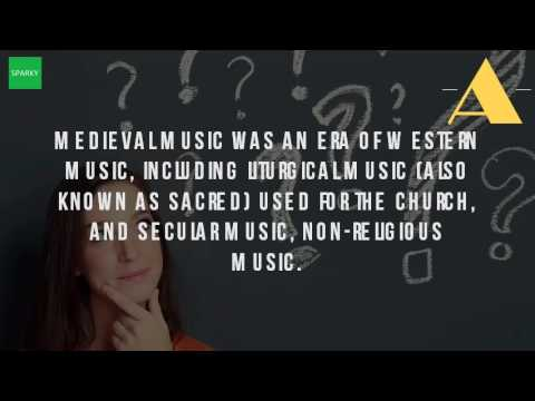 What Is Medieval Music?
