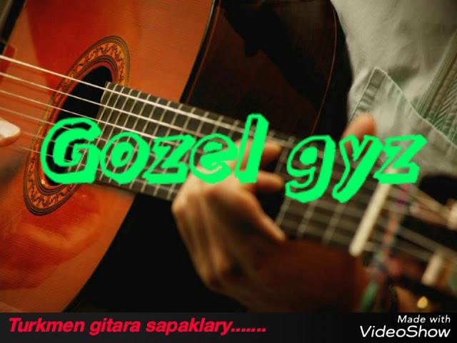 turkmen-gitara-gozel-gyz-taze-2018-bet-aydym-turkmen-gitara-sapaklary